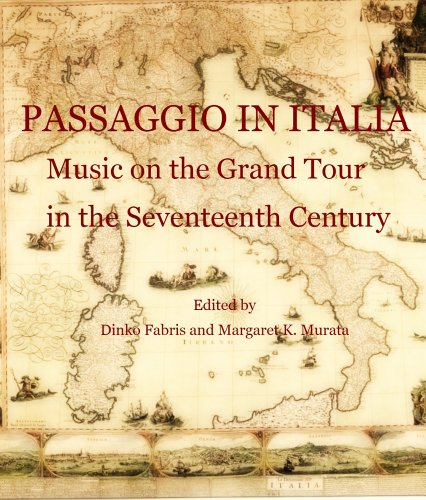 passaggio-in-italia-music-on-the-grand-tour-in-the-seventeenth-century-historical-performance-practi