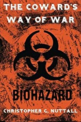 The Coward's Way Of War by Mr Christopher G Nuttall (2015-05-22)