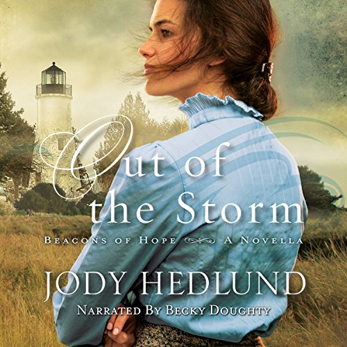 Out of the Storm: A Novella: Beacons of Hope Series -