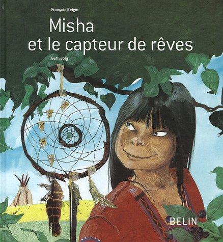 Misha et le capteur de rêves