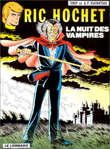 Ric Hochet, tome 34 : La Nuit des vampires