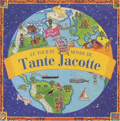Descargar Libro Le tour du monde de Tante Jacotte de Dorothy Harris