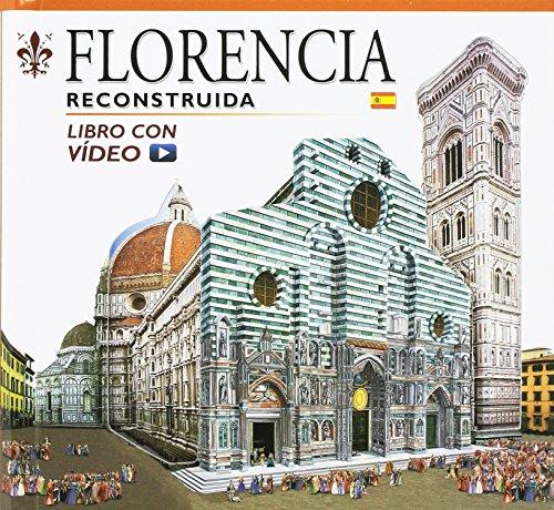 Firenze ricostruita. Con aggiornamento online. Ediz. spagnola