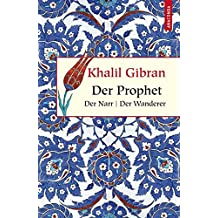 Der Prophet / Der Narr / Der Wanderer (Geschenkbuch Weisheit)