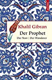 Der Prophet / Der Narr / Der Wanderer (Geschenkbuch Weisheit) - Khalil Gibran