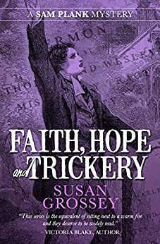 Faith, Hope and Trickery (The Sam Plank Mysteries Book 5) by [Grossey, Susan]