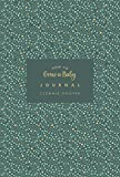 How to Grow a Baby Journal: From feeling the first kick to surviving night feeds, cap...