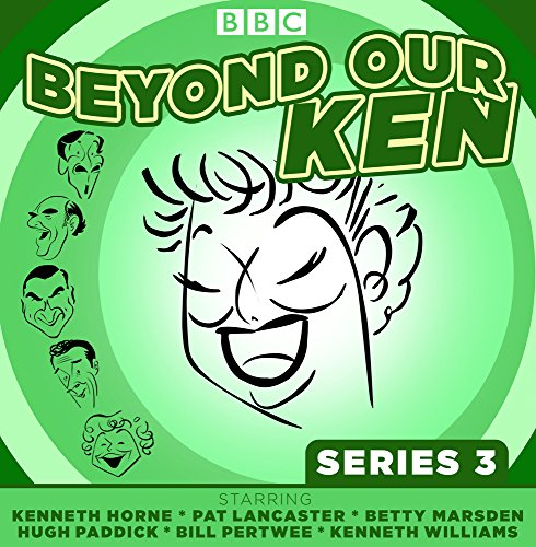 Beyond-Our-Ken-Series-3-The-classic-BBC-radio-comedy
