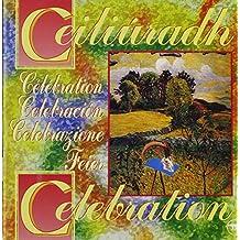 Ceiliuradh / Celebration
