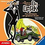 Dr. Dark [1]: Das Geheimnis der goldenen Stadt