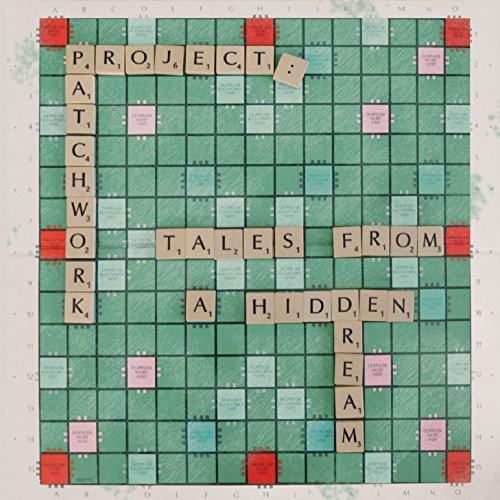 Project: Patchwork: Tales from a Hidden Dream (Audio CD)