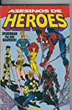 Telecharger Livres Spiderman The New Warriors Asesinos de Heroes (PDF,EPUB,MOBI) gratuits en Francaise