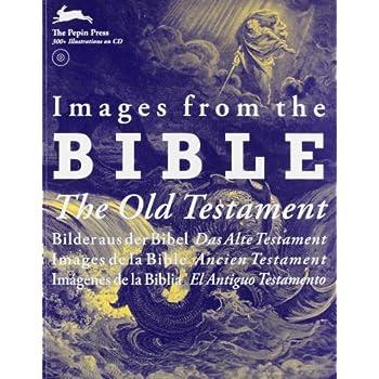 Images from the Bible, The Old Testament : Edition anglais, allemand, français, espagnol (1Cédérom)