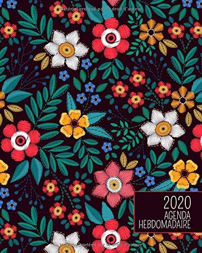 2020 Agenda Hebdomadaire: jolies fleurs | vie paisible | Planificateur d'un an avec vues journalières / mensuelles, traqueur d'habitude, tableau de vision, pages avec grille