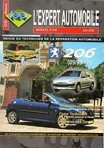REVUE TECHNIQUE L'EXPERT AUTOMOBILE N 408 PEUGEOT 206 BERLINE / SW / CC / DEPUIS 09/1998 ESSENCE 1.1 / 1.4 / 1.6 / 1.6 16V / 2.0 S16 ET DIESEL 1.9 D / 1.4 HDI / 2.0 HDI