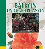 Balkon und Kübelpflanzen bei Amazon kaufen