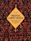 Oriental Carpet Design: A Guide To Traditional Motifs Patterns And Symbols