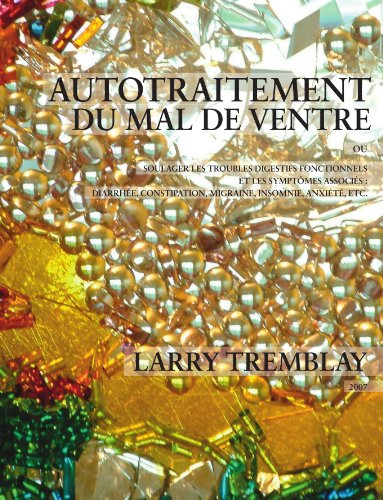 Autotraitement du mal de ventre (French Edition) par Larry Tremblay