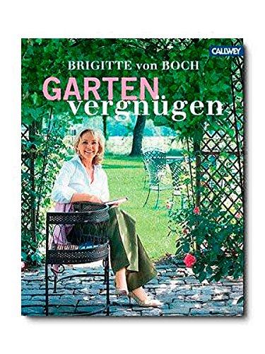 Brigitte von Boch - Buch Gartenvergnügen
