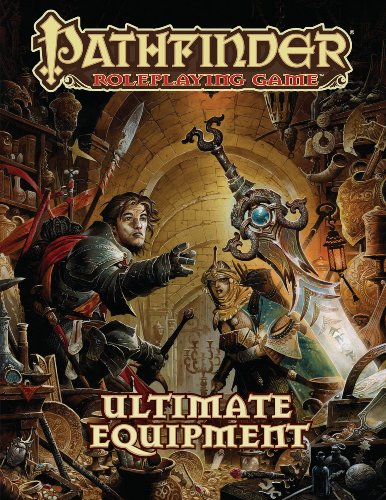 Pathfinder Roleplaying Game: Ultimate Equipment (Roleplaying Pathfinder Game)