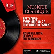 Beethoven: Symphonie No. 7 & Ouverture de Egmont (Mono Version)