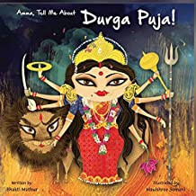 Amma Tell Me about Durga Puja!: 11