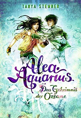 Buchseite und Rezensionen zu 'Alea Aquarius. Das Geheimnis der Ozeane: Band 3' von Tanya Stewner