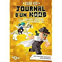 Journal d'un Noob (guerrier ultime) Tome 5 Minecraft - Roman junior illustré - Dès 8 ans (5)