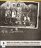Blick ins Paradies: Historische Fotografien aus Polynesien -
