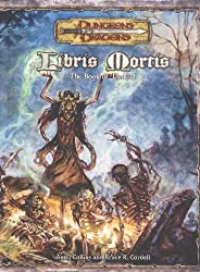 Libris Mortis : The Book of the Undead (Dungeons & Dragons)