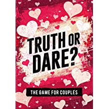 Truth or Dare? The Game For Couples: Find Out The Truth & Spice Up The Fun (English Edition)
