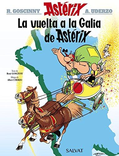 La vuelta a la Galia de Astérix par René Goscinny