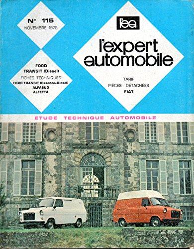 REVUE TECHNIQUE L'EXPERT AUTOMOBILE N° 115 FORD TRANSIT DIESEL 2.4 D par L'EXPERT AUTOMOBILE