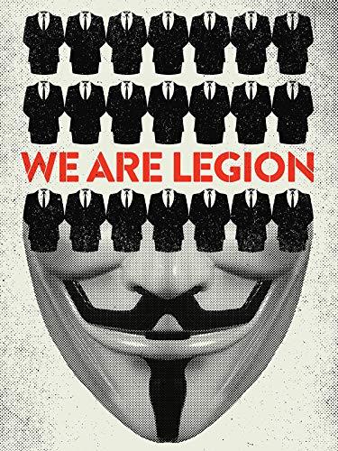 We Are Legion - Die Geschichte der Anonymous-Hacker