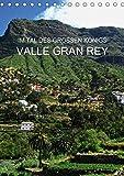 Im Tal des großen Königs - Valle Gran Rey (Tischkalender 2019 DIN A5 hoch): Im Westen der Kanareninsel La Gomera (Monatskalender, 14 Seiten ) (CALVENDO Orte) - Andrea Ganz