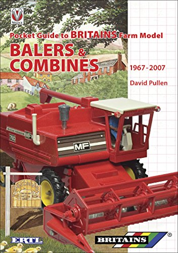 Pocket Guide to Britains Farm Model Balers & Combines 1967-2007 (English Edition)