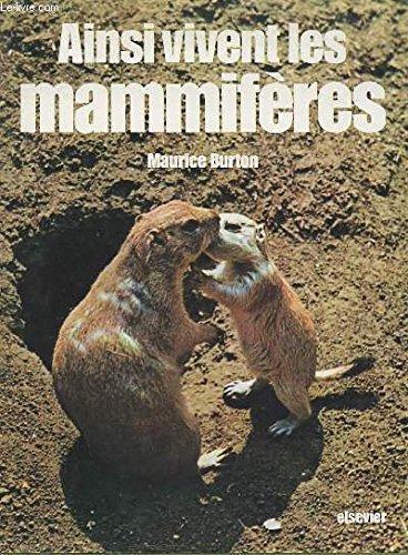 Ainsi vivent les mammifères par Maurice Burton