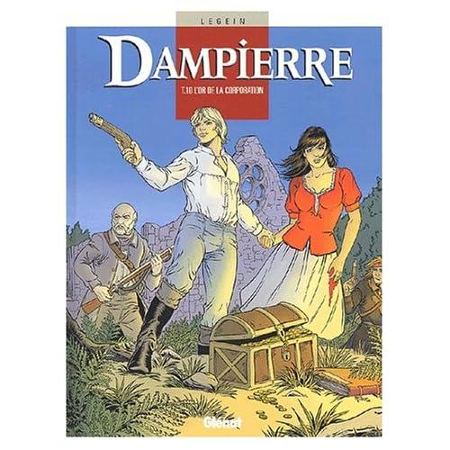 Dampierre, Tome 10 : L'or de la corporation