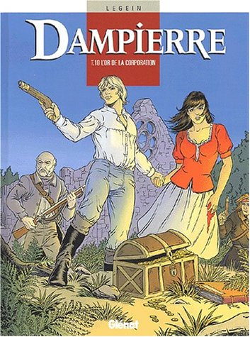Dampierre, Tome 10 : L'or de la corporation