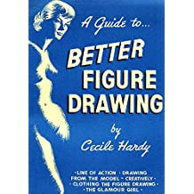 A Guide to Better Figure Drawing