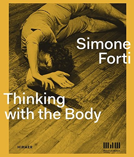 simone-forti-thinking-with-the-body