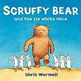 Scruffy Bear and the Six White Mice (English Edition)