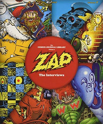 Zap: The Interviews (Comics Journal Library)