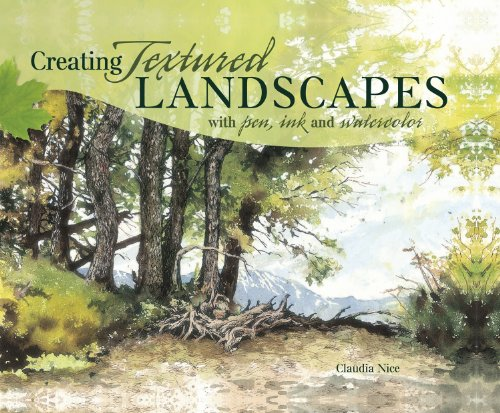 Creating Textured Landscapes with Pen, Ink and Watercolor (English Edition)