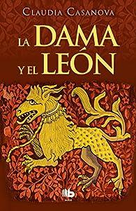 La dama y el león par Claudia Casanova