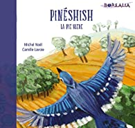 Pinéshish, la pie bleue par Michel Noël