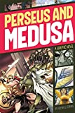 Perseus and Medusa (Graphic Revolve: Common Core Editions)
