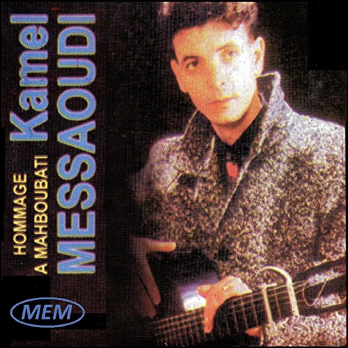 music kamel messaoudi mp3 gratuit