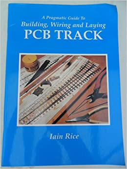 Pleasant A Pragmatic Guide To Building Wiring And Laying Pcb Track Amazon Wiring Digital Resources Funapmognl