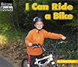 I Can Ride a Bike (Welcome Books: Sports)